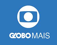 Globo Mais | App
