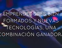 Emprendedores bien formados y nuevas tecnologías, una c