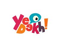 "Branding ""Ye Dekh!"""