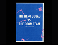 The Hero Squad vs The Doom Team