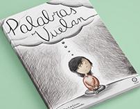 "Ilustrated book - ""Palabras Vuelan""."