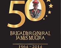Brigadier General James Mugira was born on Friday 24th