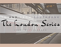 The London Series : To & From Southbank
