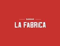 La Fábrica - Samak