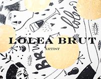 Lolea Brut x Artist