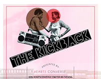 Hearts Converse Presents; The Kickback I
