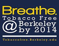 UC Berkeley: Breathe. Tobacco Free. Campaign