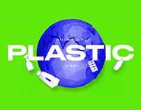 Welcome to the PLASTIC planet
