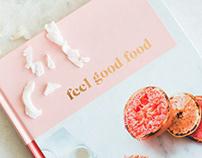 Feel Good Food - Cookbook