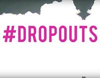 #DROPOUTS