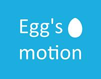Egg's motion