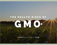 The Health Risks of GMOs