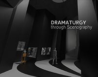 Dramaturgy through Scenography - Exhibition Design