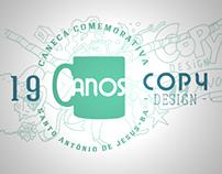 Caneca Comemorativa - 19 Anos da Copy Design