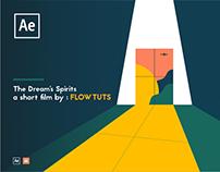 The Dream's Spirits - SHORT FILM - FLOWTUTS