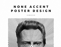 None Accent. Poster design #2