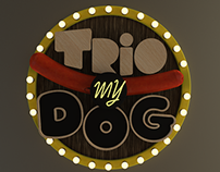 Lettering - Trio My Dog