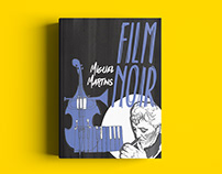 FILM NOIR | Book Cover Illustration and Design