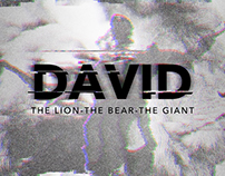 David: The Lion - The Bear - The Giant