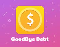Mobile app «Goodbye Debt».