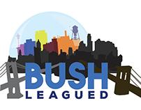 Bush Leagued