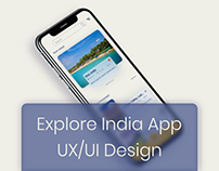Explore India Concept App UX Case Study