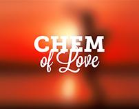 CHEM OF LOVE