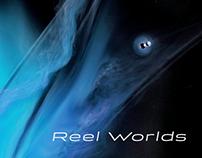 Reel worlds