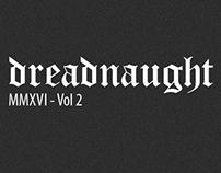 dreadnaught MMXVI Vol.2