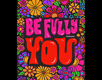 Be Fully You