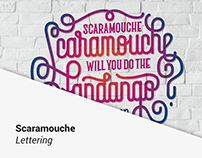 SCARAMOUCHE LETTERING