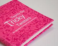 Twenty-Six Tricky Twisters