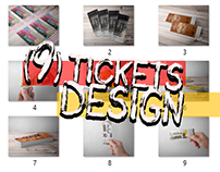 (9) tickets Design