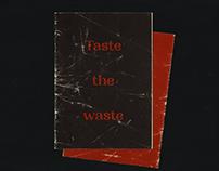 taste the waste ~ zine