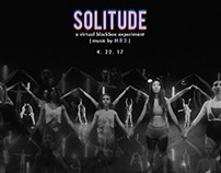Solitude | A VR Dance Experience by Thing3