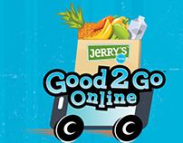 Jerry's Foods Good 2 Go Pillar Sign