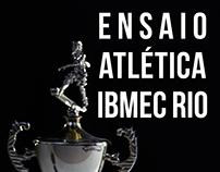 Ensaio Atlética IBMEC RIO
