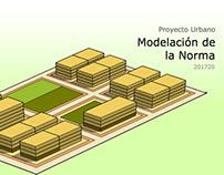 Proyecto Urbano: Modelación de la Norma