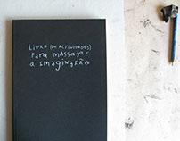 Livro de Actividades para massajar a Imaginação (book)