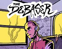 The Debaser