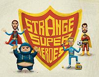 Strange Super Heroes