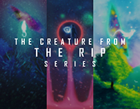 The Creature From The Rip Series