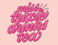 Miss Trixie Drinks Tea