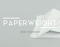 PaperWeight | Desk Organizer