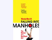 Falling Into Manholes