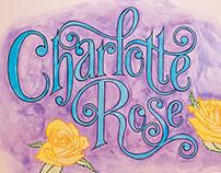 Charlotte Rose | Lettering