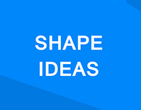 Shape Ideas