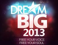 Dream Big 2013