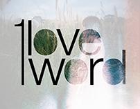 1 Love 1 Word