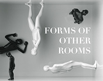 Forms of Other Rooms